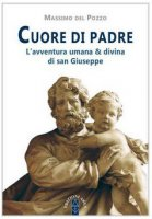 Cuore di padre - Massimo Del Pozzo