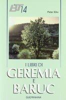 I libri di Geremia e Baruc - Ellis Peter F.