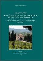 Convento dell'Immacolata di Lourdes in San Pietro di Brabozza - Bertazzo Luciano