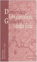 Domenico Giuliotti: un cavaliere della fede - Carmelo Mezzasalma
