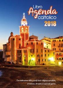 Copertina di 'Libro Agenda cattolico 2018'