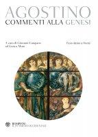 Commenti alla Genesi - Agostino (sant')
