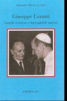 Giuseppe Lazzati. Limpido testimone e impareggiabile maestro