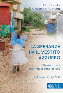 Copertina di 'La speranza ha il vestito azzurro'