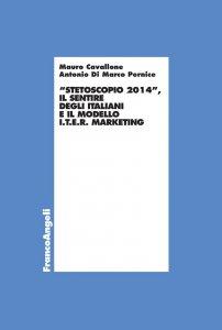 Copertina di 'Stetoscopio 2014. Il sentire degli italiani e il modello I.t.e.r. marketing'