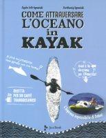 Come attraversare l'oceano in kayak - Loth-Ignaciuk, Doba