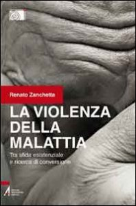 Copertina di 'La violenza della malattia'