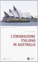 L'emigrazione italiana in Australia - Cortese Antonio