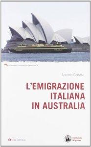 Copertina di 'L'emigrazione italiana in Australia'