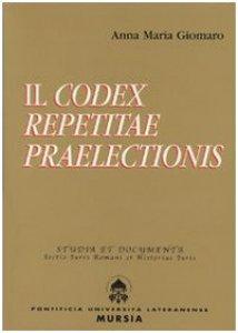 Copertina di 'Il Codex repetitae praelectionis'