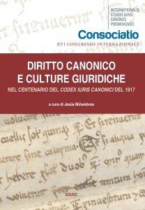 Copertina di 'Diritto canonico e culture giuridiche. Nel centenario del Codex Iuris Canonici del 1917.'