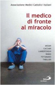 Copertina di 'Il medico di fronte al miracolo'