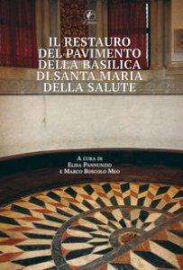 Copertina di 'Il restauro del pavimento della basilica di Santa Maria della Salute'