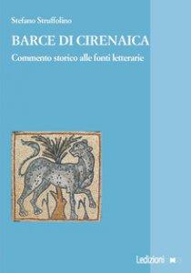 Copertina di 'Barce di Cirenaica. Commento storico alle fonti letterarie'