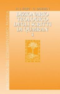 Copertina di 'Dizionario teologico degli scritti di Qumran, vol. 1'
