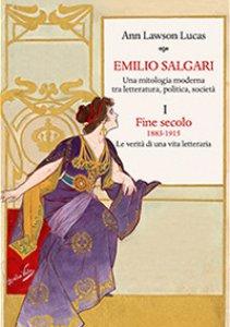 Copertina di 'Emilio Salgari. Una mitologia moderna tra letteratura, politica, società'