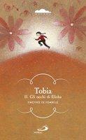 Tobia. II - Timothée de Fombelle
