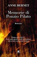 Memorie di Ponzio Pilato. - Anne Bernet