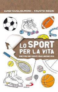 Copertina di 'Lo sport per la vita'