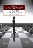 Una pedina sulla scacchiera. Ediz. integrale - Némirovsky Irène