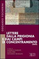 Lettere dalla prigionia e dai campi di concentramento (1944) - Odoardo Focherini