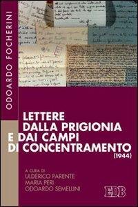 Copertina di 'Lettere dalla prigionia e dai campi di concentramento (1944)'