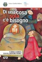 Di una cosa sola c'è bisogno - Azione Cattolica Italiana