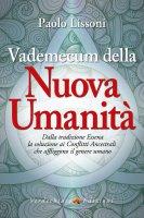 Vademecum della nuova umanità - Paolo Lissoni
