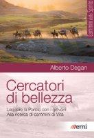Cercatori di bellezza. Leggere la Parola con i giovani - Alberto Degan