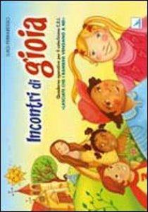 Copertina di 'Incontri di gioia. «Lasciate che i bambini vengano a me» - Quaderno'