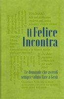 Il Felice incontra - Paolo Spoladore