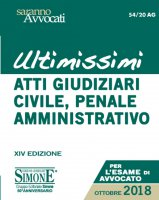 Ultimissimi Atti Giudiziari di Diritto Civile, Penale e Amministrativo - Redazioni Edizioni Simone