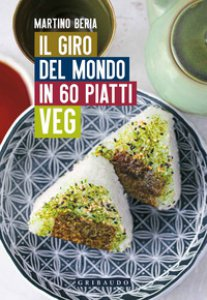 Copertina di 'Il giro del mondo in 60 piatti veg'