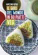 Il giro del mondo in 60 piatti veg