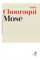 Mosè - André Chouraqui