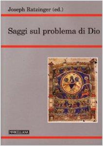 Copertina di 'Saggi sul problema di Dio'