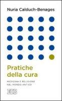 Pratiche della cura - Nuria Calduch-Benages