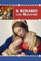 Il rosario con Montfort - Personeni Giovanni Maria