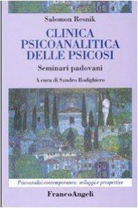 Copertina di 'Clinica psicoanalitica della psicosi. Seminari padovani'