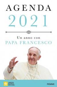 Copertina di 'Agenda 2021. Un anno con Papa Francesco'