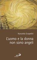 L'uomo e la donna non sono angeli - Nunziella Scopelliti