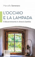 L' Occhio e la lampada - Marcello Semeraro