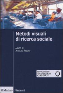 Copertina di 'Metodi visuali di ricerca sociale'
