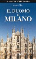 Il duomo di Milano - Majo Angelo
