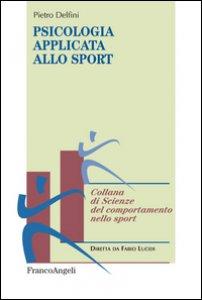 Copertina di 'Psicologia applicata allo sport'