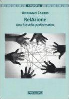 RelAzione - Adriano Fabris