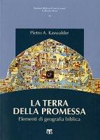 Terra della promessa - Kaswalder Pietro