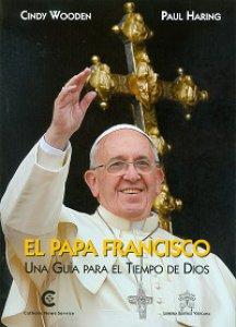 Copertina di 'Papa Francisco. Una guida por los tiempos de Dios'