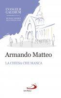 La Chiesa che manca - Armando Matteo