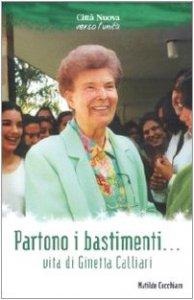 Copertina di 'Partono i bastimenti .... Vita di Ginetta Calliari'